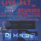 DJ MasterP Live in Studio 2019 #1 (R&B -POP - Reggae - Disco - House music)    82-122 BPM
