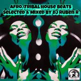 Afro, Tribal House Beats