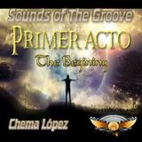 Sounds of The Groove T2 x02 PRIMER ACTO (THE BEGUINING)