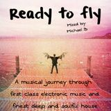 READY TO FLY - mixed by Michael B