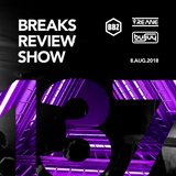 BRS137 - Yreane & Burjuy - Breaks Review Show @ BBZRS (8 Aug 2018)