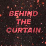 Behind The Curtain 4.24