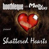 Melly Lou b2b boothleque pres. Shattered Hearts