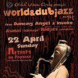 Deep Space DJs - World and Dubjazz Night ft Atanas Hadjiev 22 April 2012