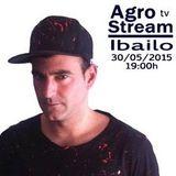 Ibailo @ Agrostream tv