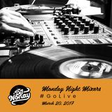 Live Set on Monday Night Mixers (3/20/2017)