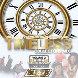 TIMELESS (VOL 2) by @DJBUZZB_SWC (CLUB CLASSICS)
