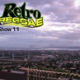 Retro Reggae Show 11