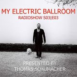 My Electric Ballroom (S03|E03)