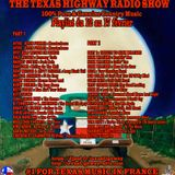 The Texas Highway Radio Show 2017 N°7