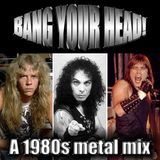 Bang Your Head 80s Metal Mix by Inflatable Voodoo Dolls