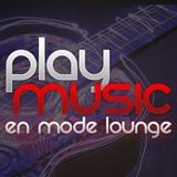 PLAY AGAIN LOUNGE - Les nouveaux HITS de votre Playlist ! 04/03/16