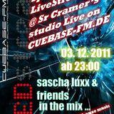 Sascha Luxx - Special Stream Nite 03_12_2011 Cuebase-FM PART I