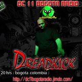 Dreadkick @ DC 11 BOGOTA RADIO 2013