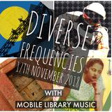 Diverse Frequencies 17th November 2018
