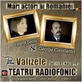 • Valizele de Yves Navarre. Adaptarea radiofonică: Paul B. Marian. Regia artistică: Dan Puican