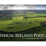 Mythical Ireland Podcast #5 - Drombeg, Cashel, books, Newgrange henge, Dagda's mound, films