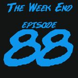 'The Week End' Episode 88 [Broadcast on Party95.com]
