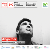 DIEGO RO-K LIVE AT SONAR BUENOS AIRES 2015