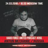Hard Force United Podcast #055