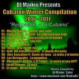 Cubaton Winter Compilation (2016-2017) - DJ Maikiu