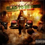 Young Glad  Glad 2 Be Here MIXTAPE  Hosted by DEEJAY CHAMP and J.REESE