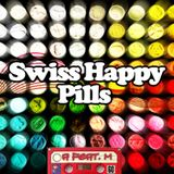 Swiss Happy Pills 1: A & M @ 2 Decks