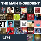 The Main Ingredient Radio Show NYC - Episode #271