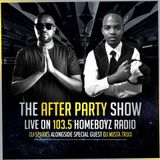 TheAfterParty Show (21:07:2017) Guest Dj Mista Trixx Live On Homeboyz Radio