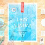 Lazy Sunday Vol. 007 / 4.02.2018 / BONA Kollektiv