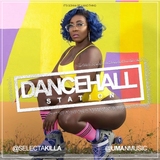 SELECTA KILLA & UMAN - DANCEHALL STATION SHOW #292