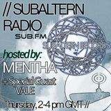 Mentha +  Vale Special Guest - Subaltern Radio 18/02/2016