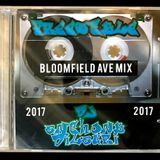 BLOOMFIELD AVE MIX DJ ANTHONY DILAURI 2017