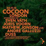 Duss @ Cocoon London (London, UK) [30.11.2013]