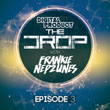 The Drop - Episode 3 with Frankie Nep2unes