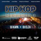 dj Kapa X dj Elza - Hip Hop Megamix 3