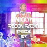 Recon Radio Episode 107