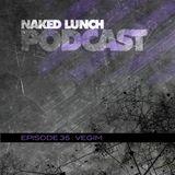 Naked Lunch PODCAST #035 - VEGIM