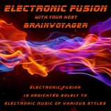 """Brainvoyager """"Electronic Fusion"""" #105.5 (Extra edition mixed by David Maeso) – 14 September 2017"""