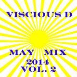 Viscious D - May Mix 2014 Vol. 2