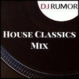 House Classics Mix