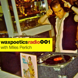 Radio Podcast 001 with Miles Perlich