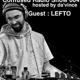Confused Radio Show #004 Guest Dj LeFtO