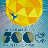 500 Minutes of Summer - Part I of VII