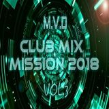 Club Mix Mission 2018 (vol.3)