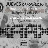 #XAAX011 #Pau Ribalda #Gases Nobles @ BAG Radio Station  [030316]