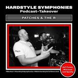 50 | Hardstyle Symphonies - Patches & The R Takeover [1h Rawstyle Randale]