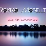 Ronno Morelli Club Mix Summer 2012