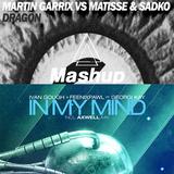 Matisse & Sadko, Martin Garrix VS Ivan Gough,Feenixpawl,Georgi Kay,Axwell - In My Dragon Mind