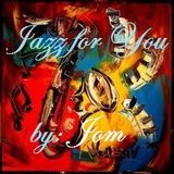 Jazz For You!